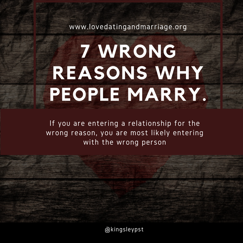 7 Wrong Reasons Why People Marry