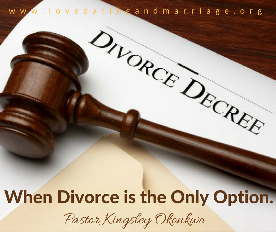 When Divorce is the Only Option.