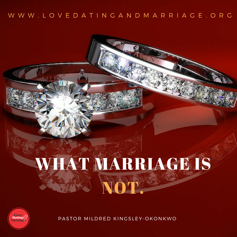 What Marriage is Not.