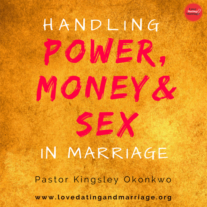 Handling Power, Money and Sex in Marriage